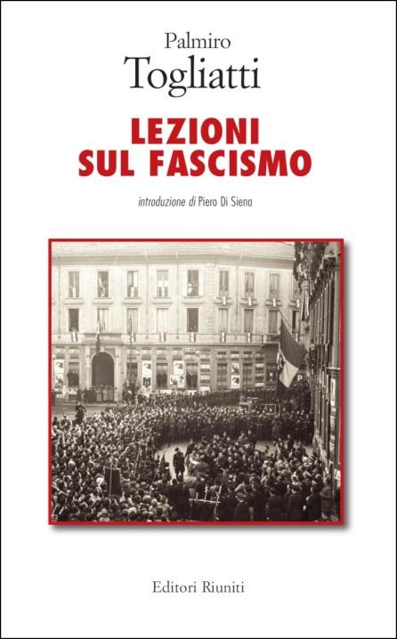Lezioni sul fascismo togliatti editori riuniti